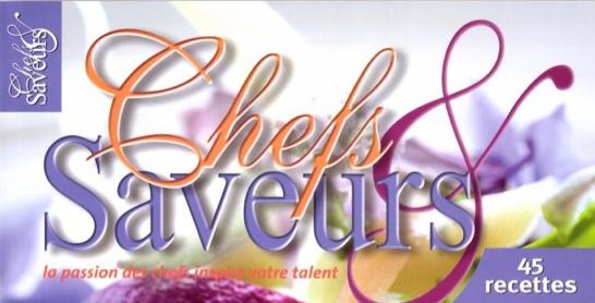 Chefs & Saveurs – 2014