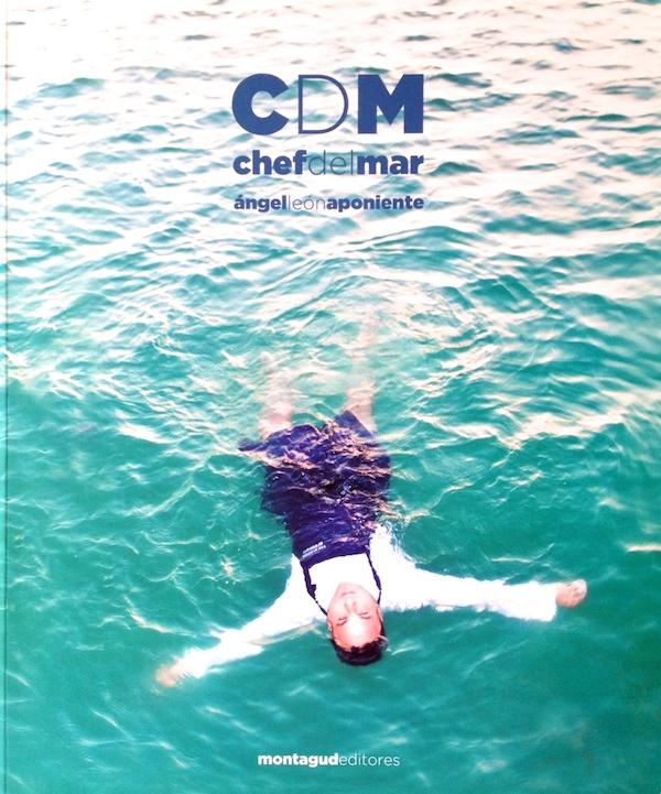 «Chef Del Mar» : Le livre de la semaine