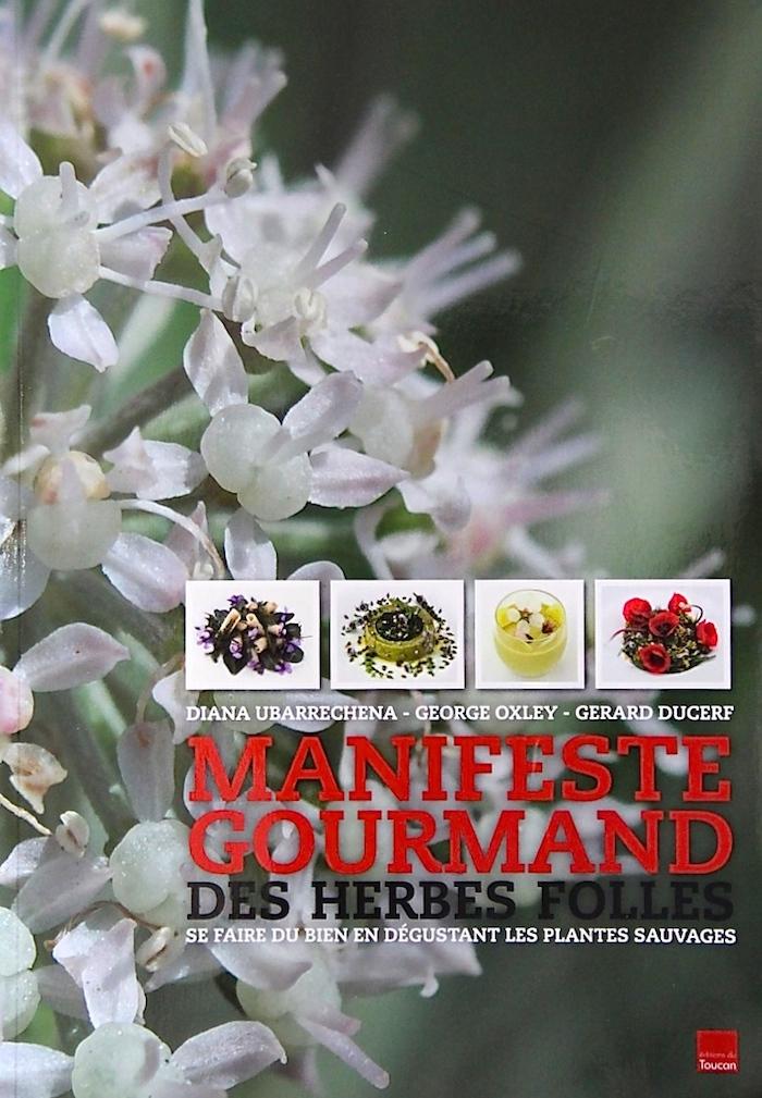 «Manifeste des Herbes Folles» : le livre de la semaine