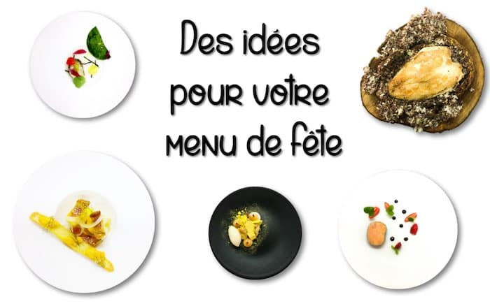 Inspiration de menu pour les fêtes